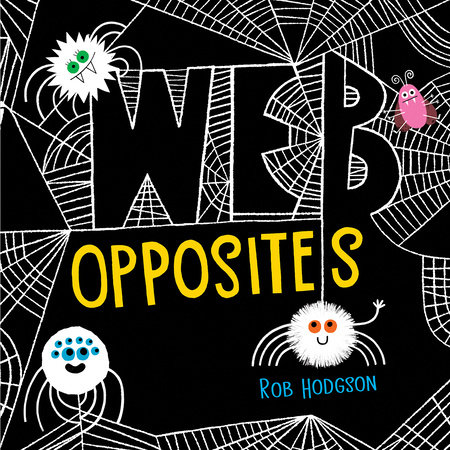 Web Opposites by Rob Hodgson