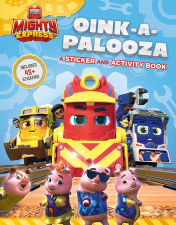 Oink-a-Palooza: A Sticker and Activity Book by Gabriella DeGennaro