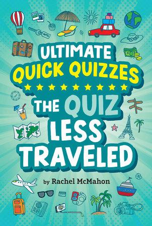 The Quiz Less Traveled by Rachel McMahon