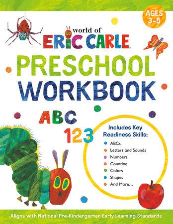 World of Eric Carle Preschool Workbook by Wiley Blevins