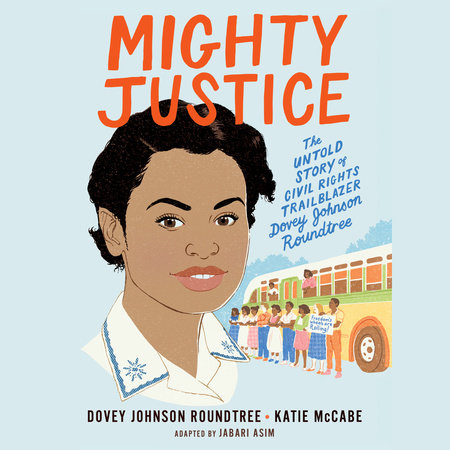 Mighty Justice (Young Readers' Edition) by Dovey Johnson Roundtree, Katie McCabe and Jabari Asim