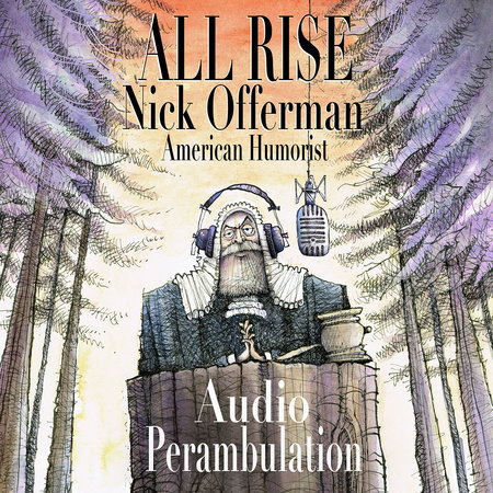 All Rise by Nick Offerman