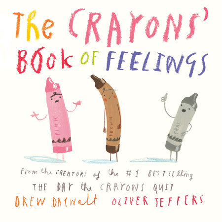 Crayons' Book of Feelings by Drew Daywalt