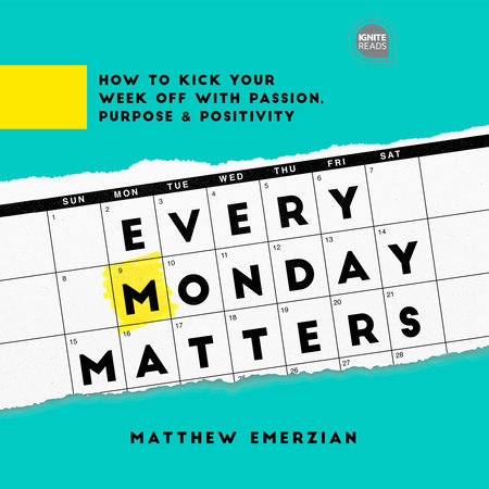 Every Monday Matters by Matthew Emerzian