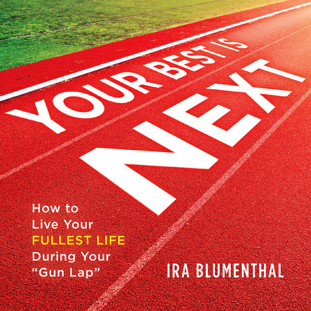 Your Best Is Next by Ira Blumenthal