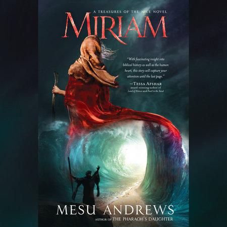 Miriam by Mesu Andrews