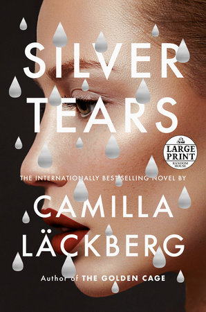Silver Tears by Camilla Läckberg