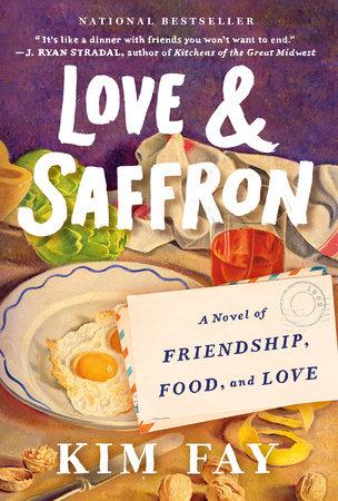 Love & Saffron by Kim Fay