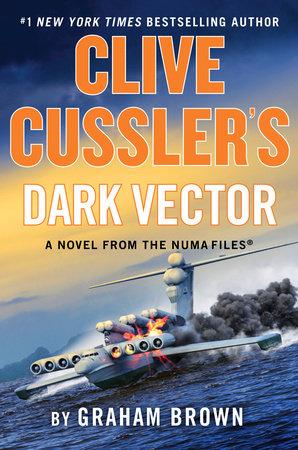 Clive Cussler's NUMA 19 by Graham Brown