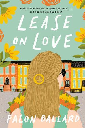 Lease on Love by Falon Ballard