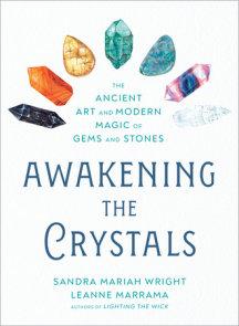 Awakening the Crystals