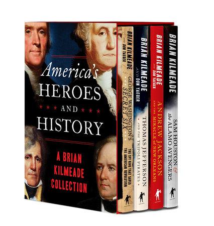 America's Heroes and History by Brian Kilmeade