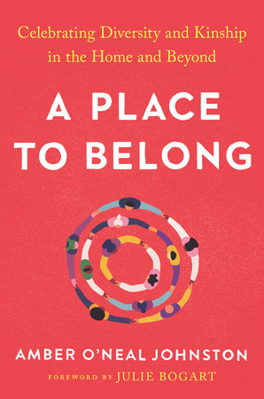 A Place to Belong by Amber O'Neal Johnston