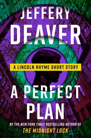 A Perfect Plan by Jeffery Deaver