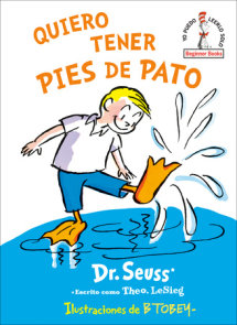 Quiero tener pies de pato (I Wish That I had Duck Feet (Spanish Edition)