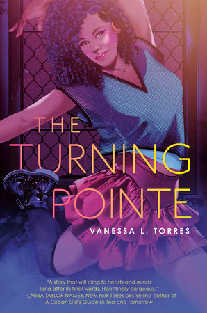 The Turning Pointe by Vanessa L. Torres