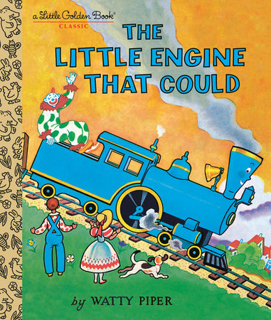 The Little Engine That Could by Watty Piper; illustrated by George and Doris Hauman