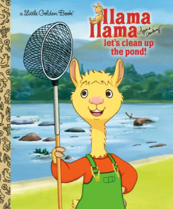 Llama Llama Let's Clean Up the Pond!
