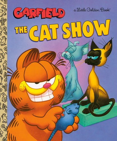 The Cat Show (Garfield) by Golden Books