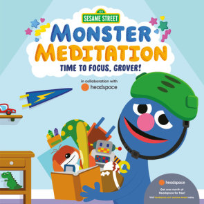 Time to Focus, Grover!: Sesame Street Monster Meditation in collaboration with Headspace
