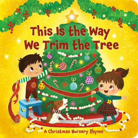 This Is the Way We Trim the Tree by Arlo Finsy
