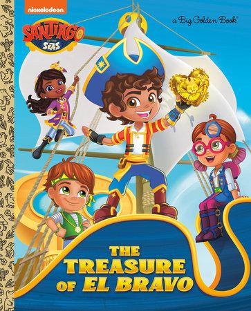 The Treasure of El Bravo (Santiago of the Seas) by Golden Books