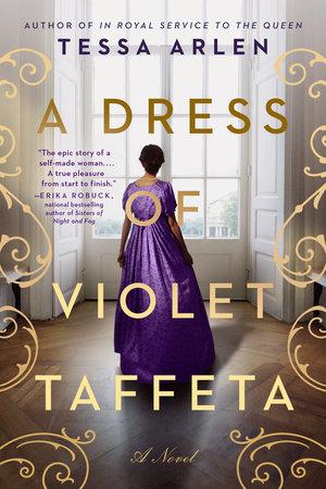 A Dress of Violet Taffeta by Tessa Arlen