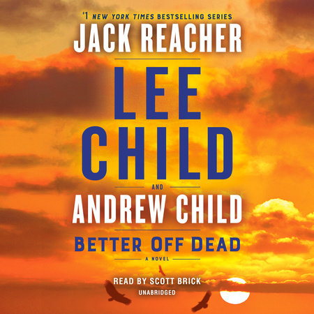 Better Off Dead by Andrew Child,Lee Child