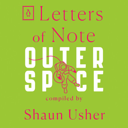 Letters of Note: Outer Space by