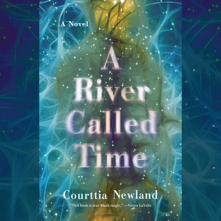 A River Called Time by Courttia Newland