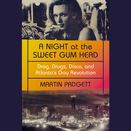 A Night at the Sweet Gum Head by Martin Padgett