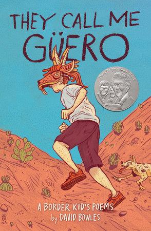 They Call Me Güero by David Bowles