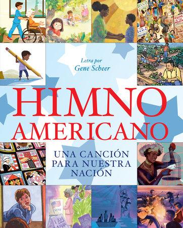 Himno americano by Gene Scheer