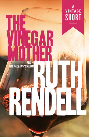 The Vinegar Mother by Ruth Rendell