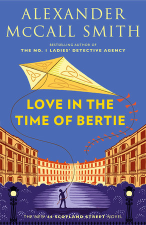 Love in the Time of Bertie by Alexander McCall Smith