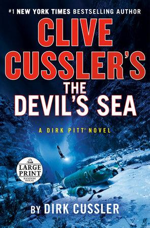 Clive Cussler's The Devil's Sea by Dirk Cussler