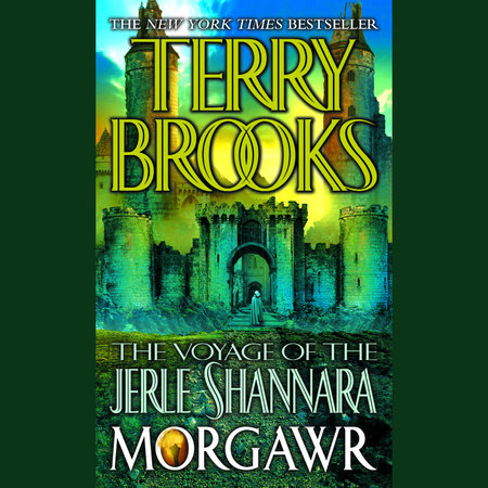The Voyage of the Jerle Shannara: Morgawr by Terry Brooks