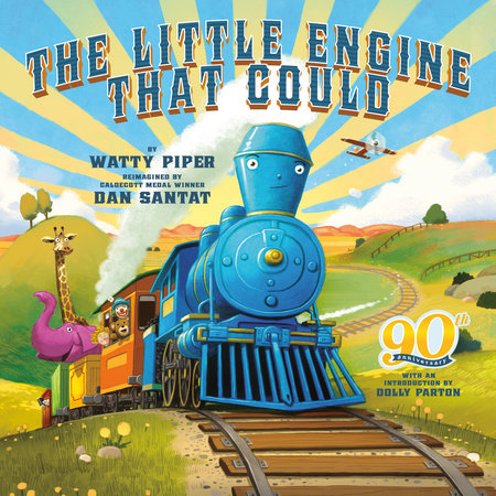 The Little Engine That Could: 90th Anniversary Edition by Watty Piper