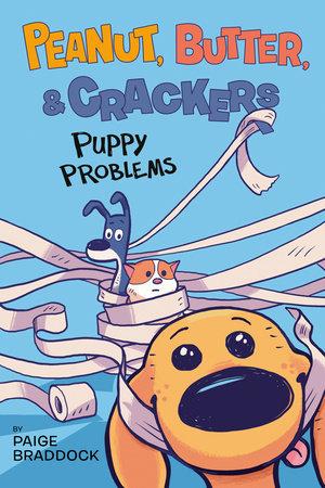 Puppy Problems by Paige Braddock