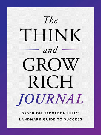 The Think and Grow Rich Journal by Napoleon Hill