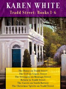 Karen White's Tradd Street: Books 1-6