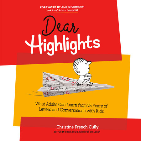 Dear Highlights by Christine French Cully