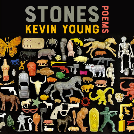 Stones by Kevin Young