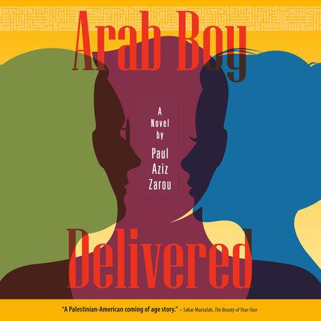 Arab Boy Delivered by Paul AzizZarou
