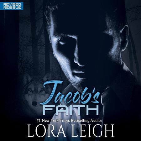 Jacob's Faith by Lora Leigh