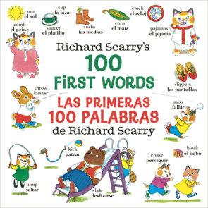 Richard Scarry's 100 First Words/Las primeras 100 palabras de Richard Scarry