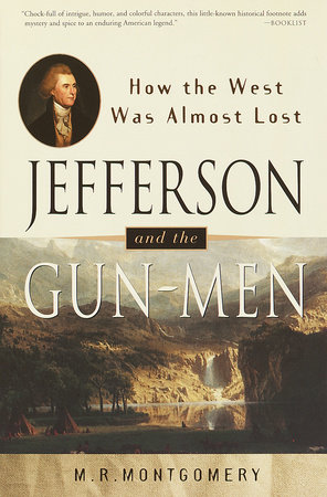 Jefferson and the Gun-Men by M.R. Montgomery