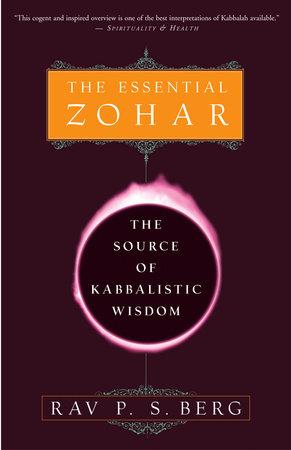 The Essential Zohar by Rav P.S. Berg