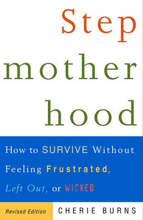 Stepmotherhood by Cherie Burns