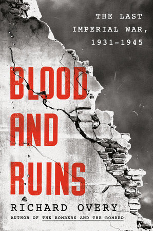 Blood and Ruins by Richard Overy